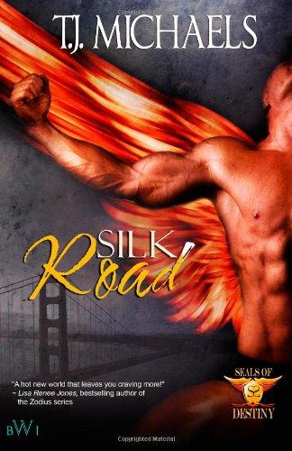 Silk Road: (Seals of Destiny) (0985787414) by Michaels, T.J.