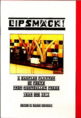 Lipsmack! A Sampler Platter of Poets from: Terry Provost; Jack