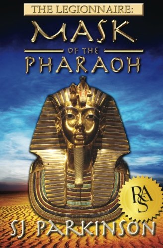 9780985789923: The Legionnaire: Mask of the Pharaoh