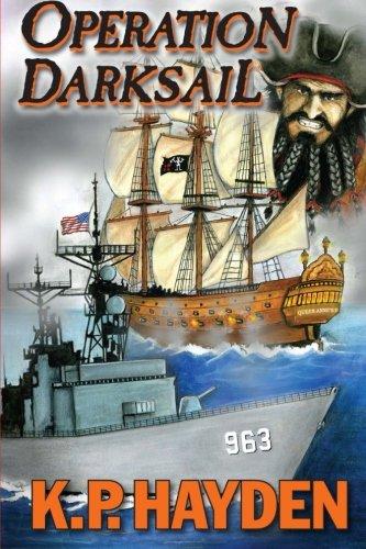 9780985791582: Operation Darksail