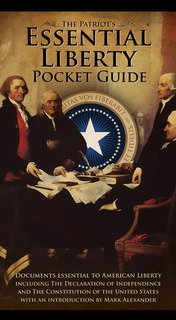 9780985792176: The Patriot's Essential Liberty Pocket Guide (Set of 10)