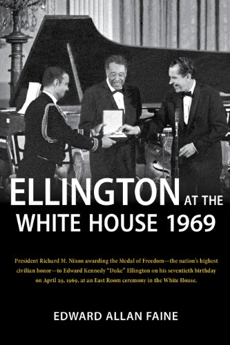 9780985795207: Ellington at the White House 1969