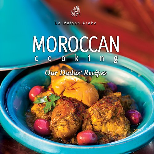 9780985795306: Moroccan Cooking Our Dadas Recipes