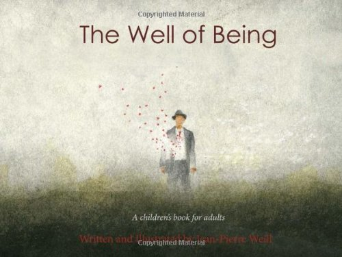 9780985800307: The Well of Being
