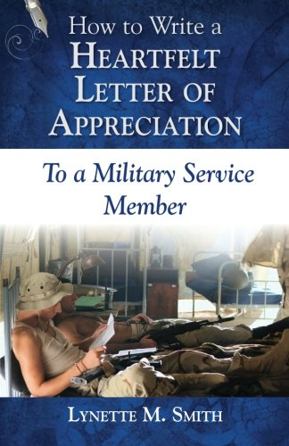 9780985800871: How to Write a Heartfelt Letter of Appreciation to a Military Service Member (Volume 1)
