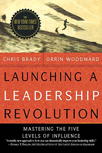 9780985802080: Launching a Leadership Revolution: Mastering the Five Levels of Influence