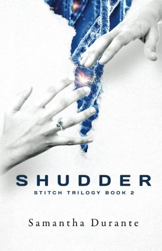9780985804626: Shudder (Stitch Trilogy, Book 2) (Volume 2)