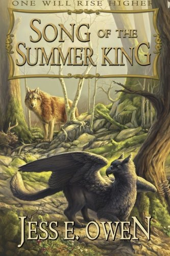 9780985805883: Song of the Summer King (The Summer King Chronicles) (Volume 1)