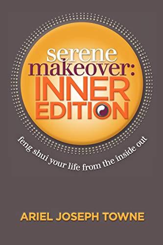 9780985808846: Serene Makeover: Inner Edition