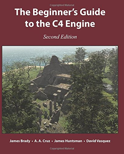 9780985811716: The Beginner's Guide to the C4 Engine, Second Edition