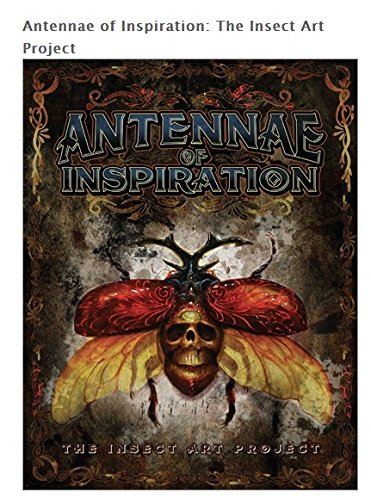 9780985814618: Antennae of Inspiration: The Insect Art Project
