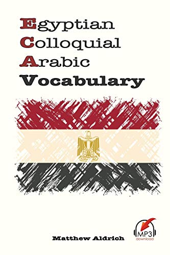 9780985816087: Egyptian Colloquial Arabic Vocabulary