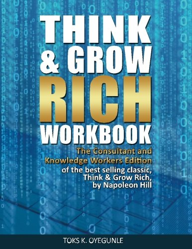 9780985820992: Think & Grow Rich Workbook: The Consultant and Knowledge Workers Edition (Volume 1)