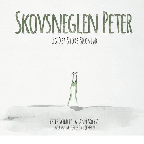 9780985821241: Skovsneglen Peter og Det Store Skovloeb (Danish Edition)