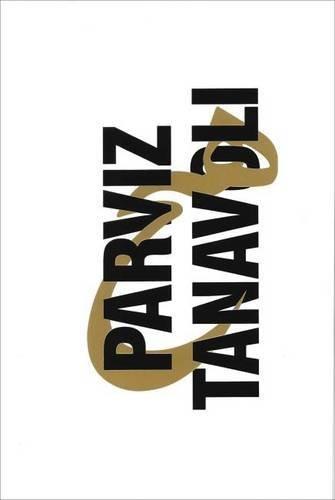 9780985824938: Parviz Tanavoli