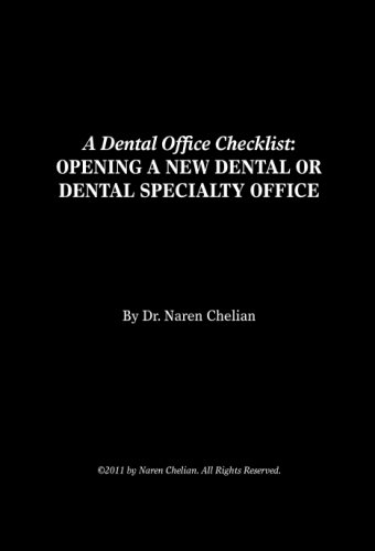 9780985831301: A Dental Office Checklist: OPENING A NEW DENTAL OR DENTAL SPECIALTY OFFICE