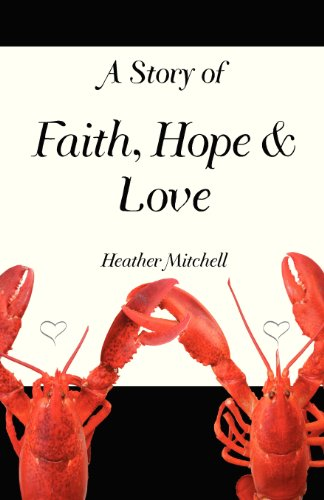 A Story of Faith, Hope and Love: Heather Mitchell