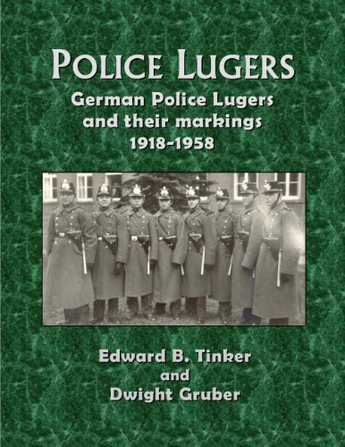 9780985833503: Police Lugers: German Police Lugers and Their Markings 1918-1958