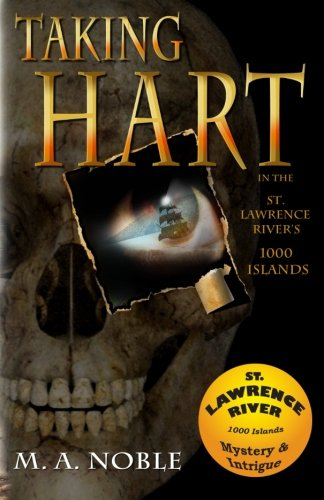 9780985834517: Taking Hart: In the St. Lawrence River's 1000 Islands