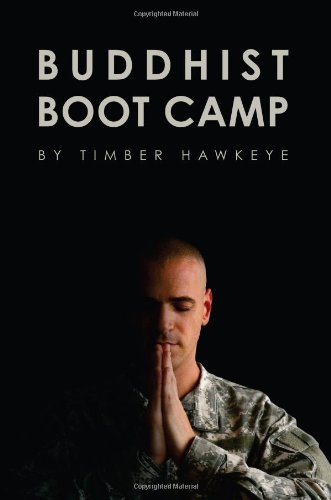 9780985836900: Buddhist Boot Camp Manuscript