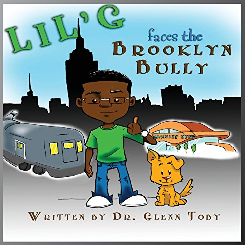 9780985841232: Lil' G Faces the Brooklyn Bully