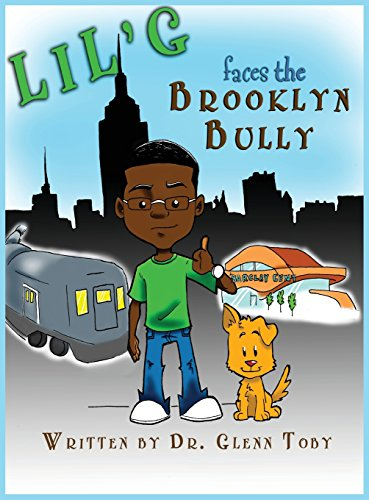 9780985841249: Lil' G Faces the Brooklyn Bully