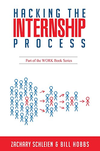 Hacking the Internship Process
