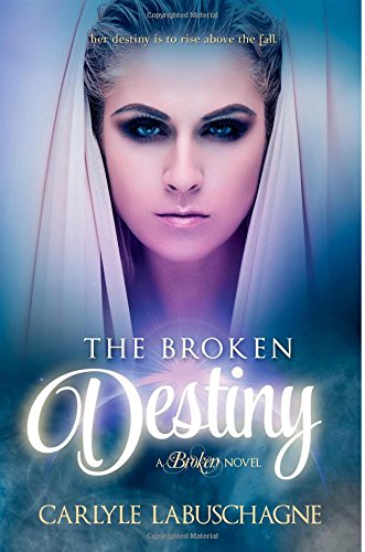 9780985848095: The Broken Destiny