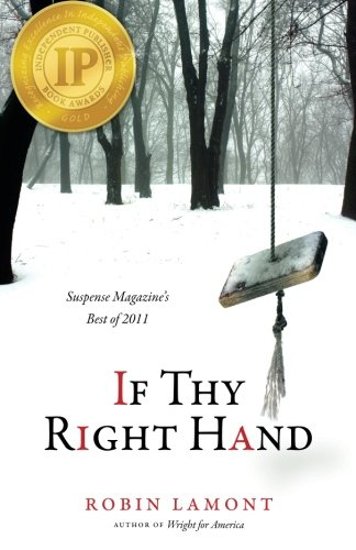 If Thy Right Hand: Lamont, Robin