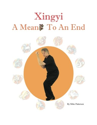 9780985855703: Xingyi - A Means to an End