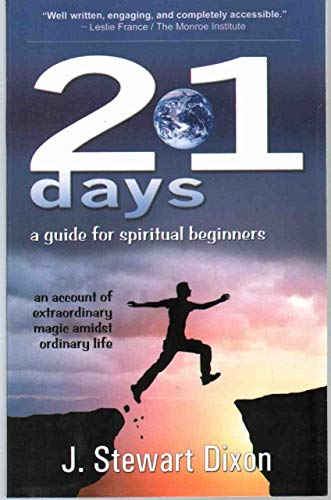 9780985857912: 21 Days: A Guide for Spiritual Beginners