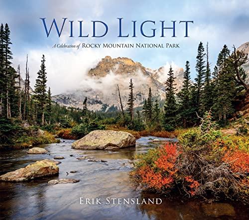 9780985860455: Wild Light: A Celebration of Rocky Mountain National Park