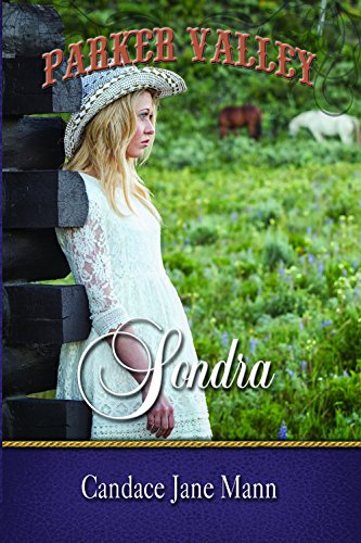 Parker Valley: Sondra: Jane Mann, Candace; Mann, Candace