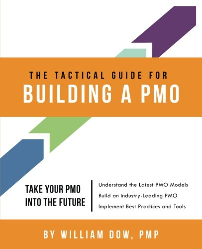 9780985869502: The Tactical Guide for Building a PMO