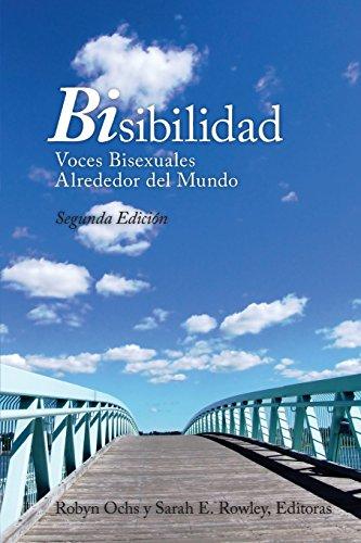9780985871789: BiSibilidad: Voces Bisexuales Alrededor del Mundo