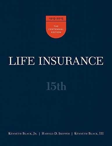 Life Insurance, 15th Ed.: Black, III Kenneth,