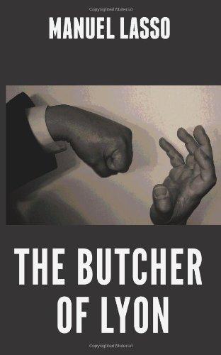9780985877002: The Butcher of Lyon