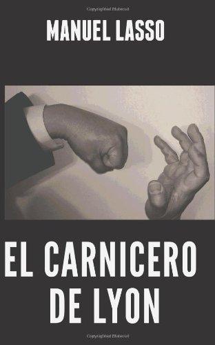 9780985877019: El Carnicero de Lyon (Spanish Edition)