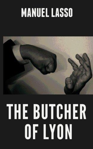 9780985877026: The Butcher of Lyon