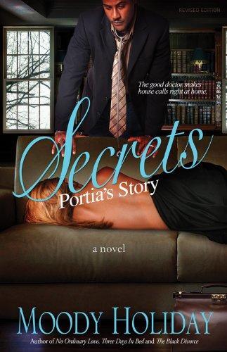 Secrets, Portia's Story - Revised: Moody Holiday