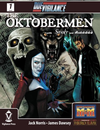 9780985881504: Due Vigilance Issue One: The Oktobermen with Smoke and Mirrors (Volume 1)