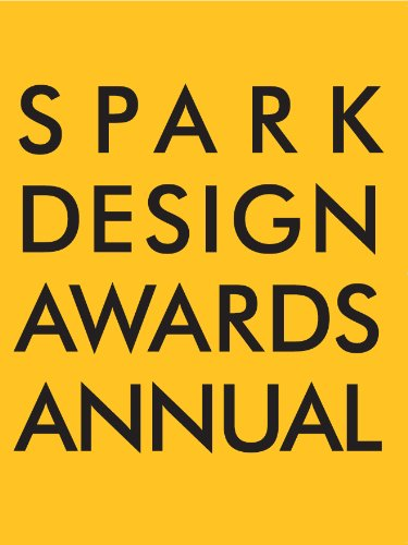 9780985883102: Spark Design Awards Annual