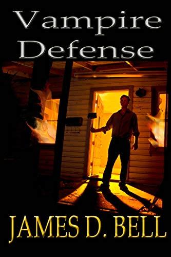 Vampire Defense: James D. Bell