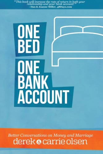 9780985886332: One Bed, One Bank Account: Better Conversations on Money and Marriage