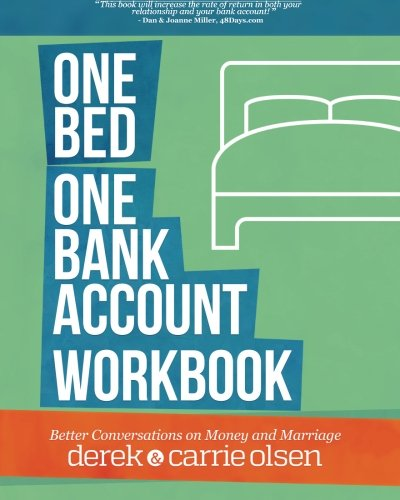 9780985886349: One Bed, One Bank Account Workbook: Better Conversations on Money and Marriage