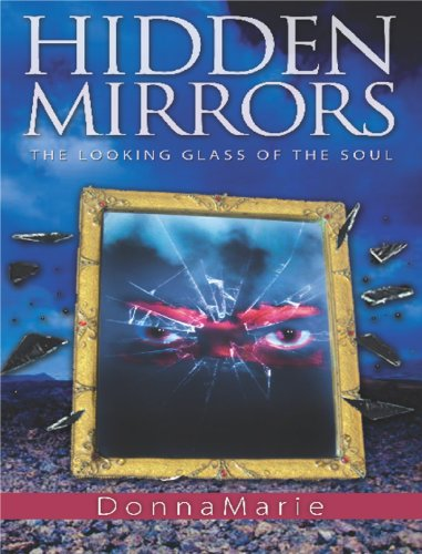 9780985891602: HIDDEN MIRRORS - The Looking Glass of the Soul
