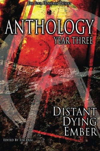Anthology: Year Three: Distant Dying Ember: John McIlveen, Tracie