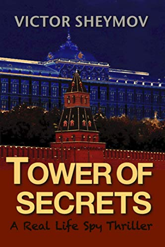 9780985893057: Tower of Secrets: A Real Life Spy Thriller