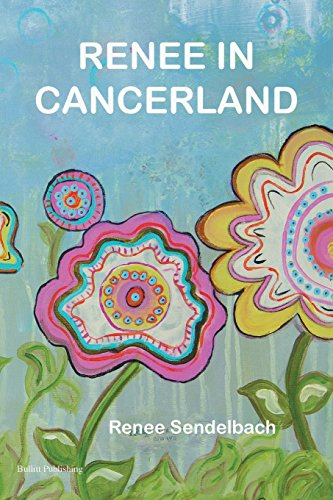 Renee in Cancerland: Sendelbach, Renee