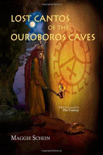 Lost Cantos of the Orobouros Caves: Schein, Maggie